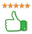 thumbs up of hand like 5 stars vector image vector image