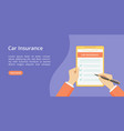 landing page car insurance on clipboard with hands vector image vector image