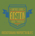vintage label font named boston vector image vector image
