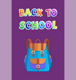 back to school card with bicolored rucksack or bag vector image