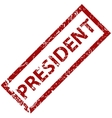 President rubber stamp vector image vector image