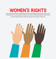 womens rights concept three female raised hands vector image vector image