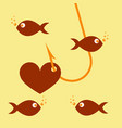 red heart symbol on fishing hook idea - love and vector image vector image