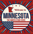 welcome to minnesota vintage grunge poster vector image vector image