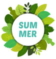 green summer leaves under white round label vector image vector image
