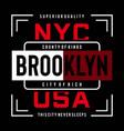 new york brooklyn typography design tee shirt vector image vector image