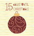 15 days until christmas vector image vector image