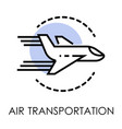 air transportation isolated icon airport vector image
