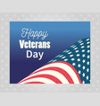 happy veterans day american flag banner on gray vector image vector image
