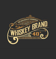 Vintage old design whiskey label style vector