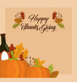 happy thanksgiving day wine bottle pumpkins and vector image vector image