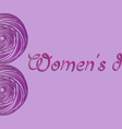 March 8 International Womens Day greeting card for vector image vector image