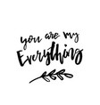 you are my everything - happy valentines day card vector image vector image