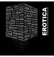 EROTICA vector image vector image