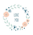 love you round floral wreath vector image vector image