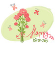 bouquet birthday vector image vector image