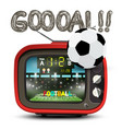 goal symbol with football ball and red retro tv vector image vector image