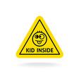 kid inside fun sign baon board concept car vector image vector image