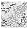 Health Insurance for Every Need Understanding the vector image vector image