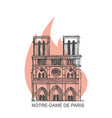 notre dame de paris cathedral on fire vector image vector image