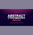 abstract modern alphabet fontsand numbers vector image vector image