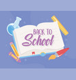 back to school lettering on open book with brush vector image