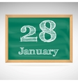 January 28 inscription in chalk on a blackboard vector image vector image