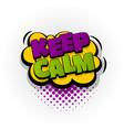 keep calm comic book text pop art vector image