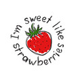 fashionable print for a t-shirt with strawberry vector image vector image