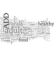 adult add eat to live vector image vector image