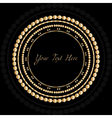 Frame with gold pattern on circle for you text vector image vector image