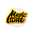 magic time christmas lettering and calligraphy vector image