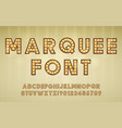 retro cinema or theater shows marquee font vector image