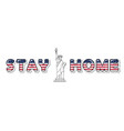 stay home quarantine due to covid-19 motivational vector image