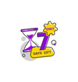 only seven days left sticker and badge with number vector image vector image