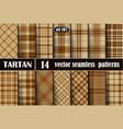 set beige tartan seamless pattern vector image vector image