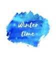 winter time hand paint blue watercolor texture vector image vector image