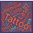 Do you want your tattoo removed the laser way text vector image vector image