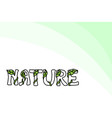 word nature vector image vector image