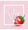 I love You inscription greeting card vector image vector image