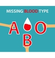 Missing Blood Type vector image vector image