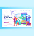 online travel booking concept with tourist vector image vector image