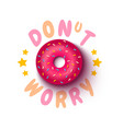 poster with donut vector image vector image