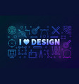 i love graphic design colored vector image