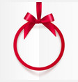 Bright holiday red round frame with bow and silky vector image vector image