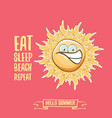 eat sleep beach repeat concept cartoon vector image