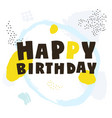 happy birthday vector image