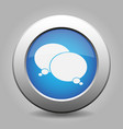 blue metal button white two speech bubbles icon vector image vector image