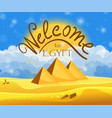 cartoon welcome to egypt concept egyptian vector image vector image