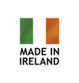 made in ireland label tag template vector image vector image